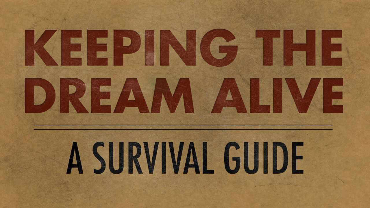 Keeping the Dream Alive Graphic